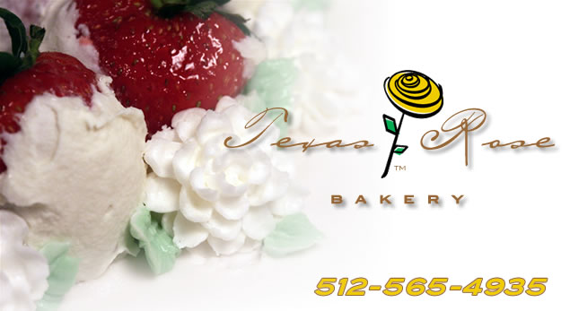 Texas Rose Bakery - 512-565-4935